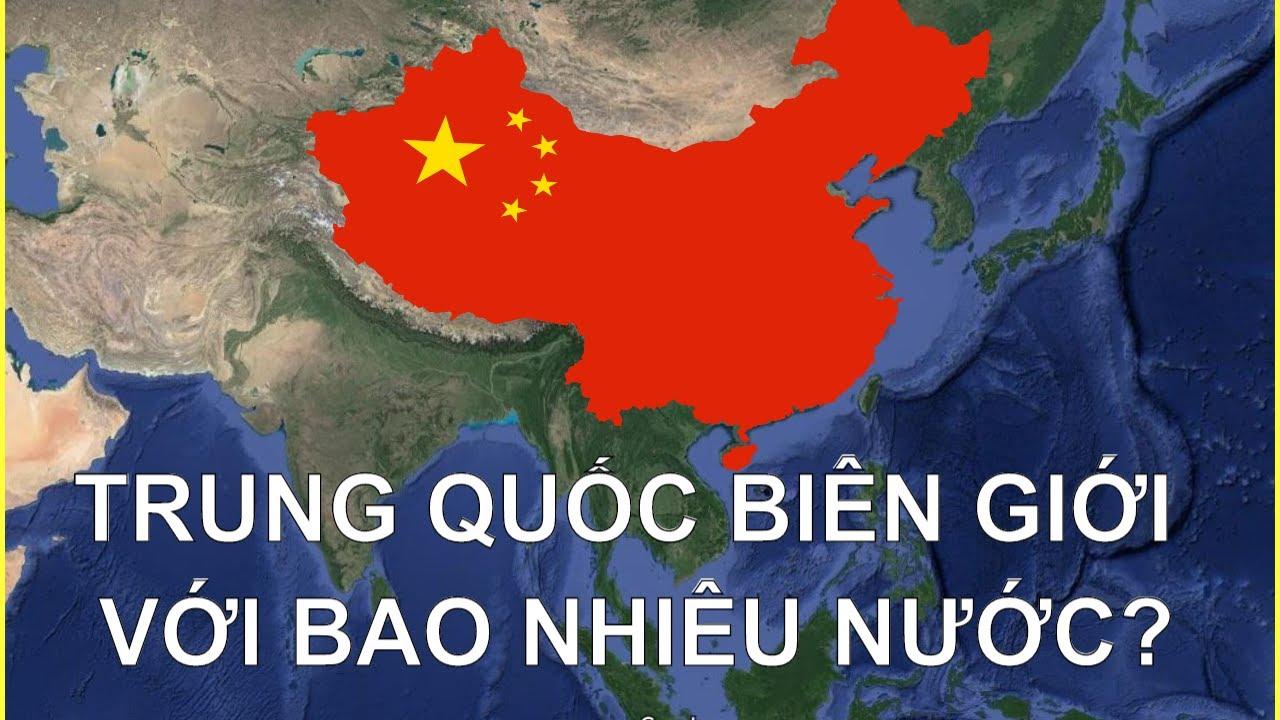 Trung Quốc giáp với nước nào – Các đường biên giới với nước láng giềng